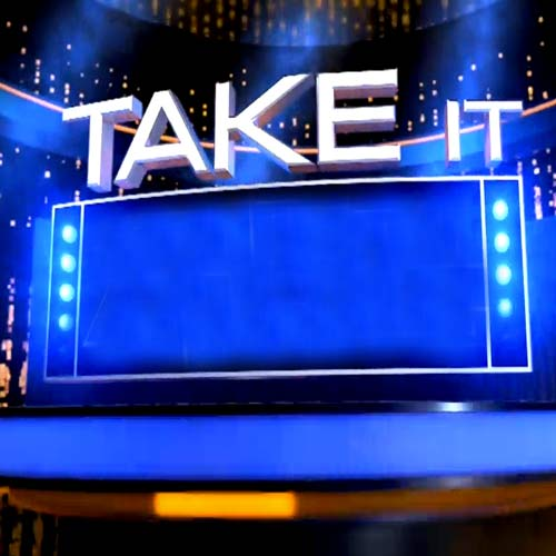 Game Shows answer: TAKE IT ALL
